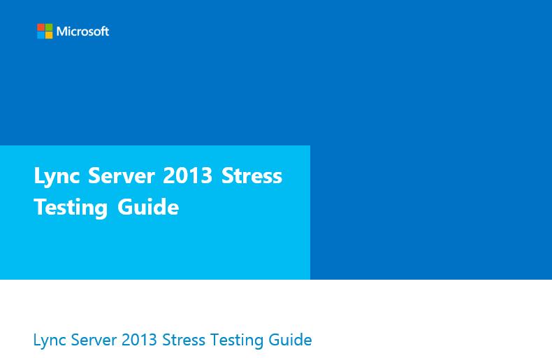 Lync Server 2013 Stress Testing Guide_1.png